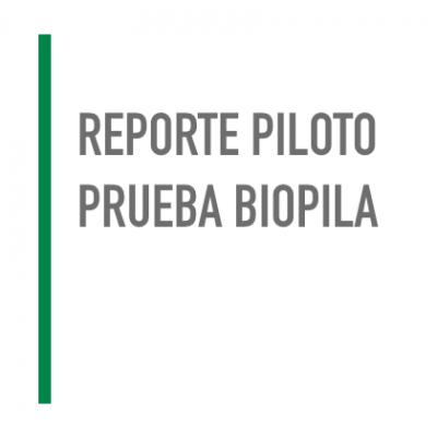 Reporte Piloto Biopila